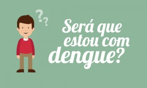 post_sera_que_estou_com_dengue